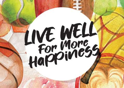 Live Well for More Happiness