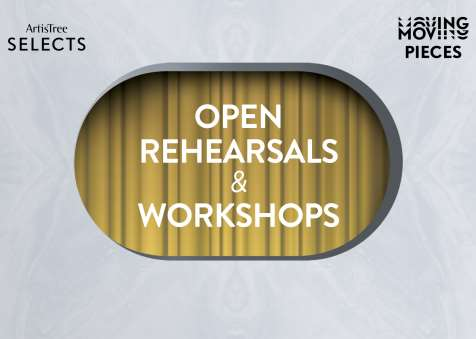 ArtisTree Selects: Moving Pieces – Open Rehearsals and Workshops
