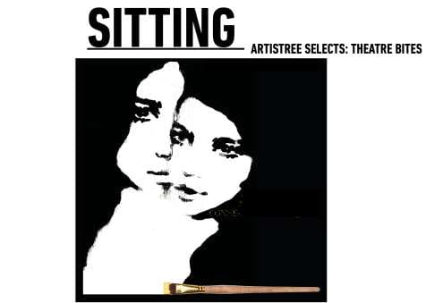 ArtisTree Selects: Theatre Bites - Sitting